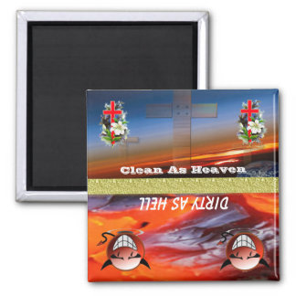 Heaven Or Hell Clean or Dirty Dishwasher Magnet 3 2 Inch Square Magnet
