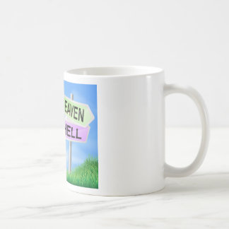 Heaven or hell sign concept coffee mugs