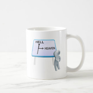 Heaven or hell sign mugs
