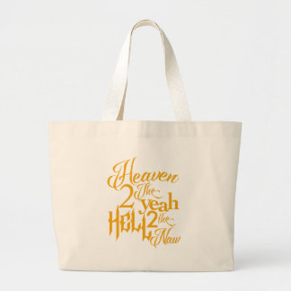 Heaven to the Yeah Large Tote Bag