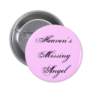 Heaven's Missing Angel Button