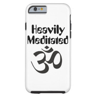 """Heavily Meditated"" iPhone 6/6s Case"