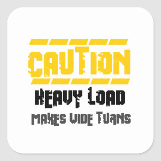 Heavy Load Square Sticker