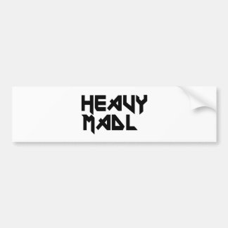 Heavy Madl Bumper Sticker