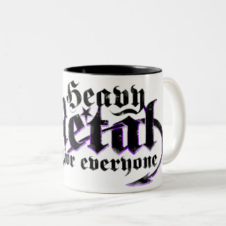 Heavy Metal isn't for everyone. ( Black text ) Two-Tone Coffee Mug
