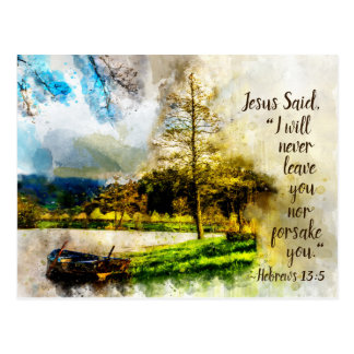 Hebrews 13:5 I will never leave you or forsake you Postcard