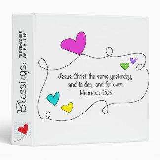Hebrews 13:8 Jesus Christ same forever Christian Vinyl Binder