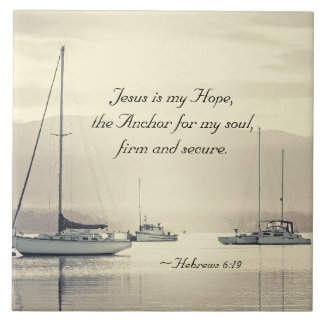Hebrews 6:19 Jesus Anchor for my soul, Sailboats Ceramic Tile
