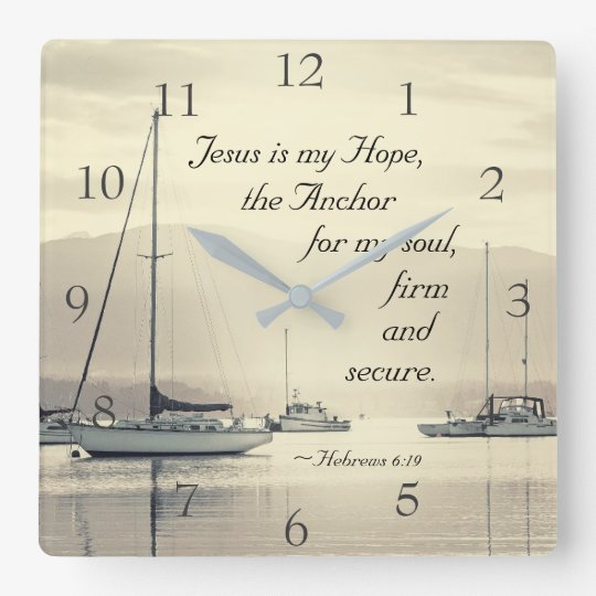 Hebrews 6:19 Jesus Anchor for my soul, Sailboats Clocks