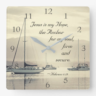 Hebrews 6:19 Jesus Anchor for my soul, Sailboats Square Wall Clock