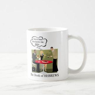 HEBREWSmanknowshisBible Coffee Mug