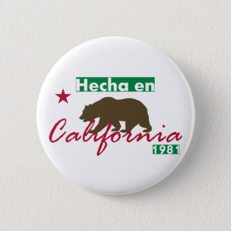 Hecha en California 2 Inch Round Button