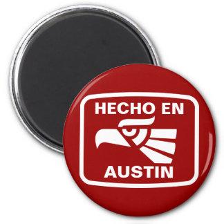 Hecho en Austin personalizado custom personalized 2 Inch Round Magnet