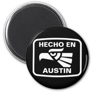 Hecho en Austin personalizado custom personalized Refrigerator Magnets