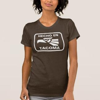 Hecho en Tacoma personalizado custom personalized T-Shirt