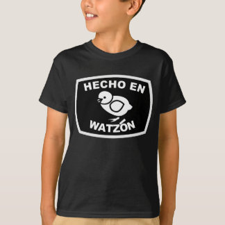 Hecho En Watzón Pollito (Dark)  © T-Shirt