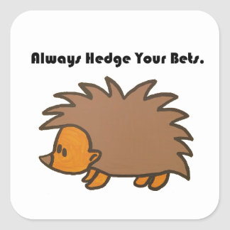 Hedge Your Bets Hedgehog Cartoon Drawing: Square Sticker