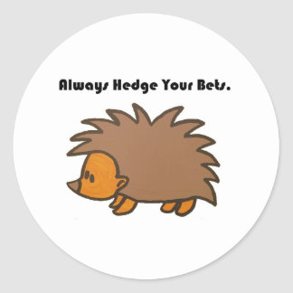 Hedge Your Bets Hedgehog Cartoon Drawing: Round Sticker