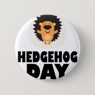 Hedgehog Day - Appreciation Day 2 Inch Round Button
