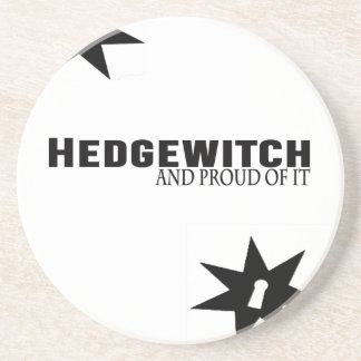 Hedgewitch and Proud of It Coaster