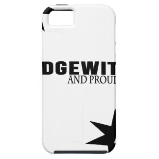 Hedgewitch and Proud of It iPhone 5 Cases