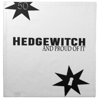 Hedgewitch and Proud of It Napkin