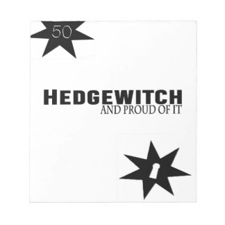 Hedgewitch and Proud of It Notepad