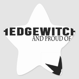 Hedgewitch and Proud of It Star Sticker