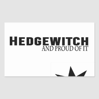 Hedgewitch and Proud of It Sticker