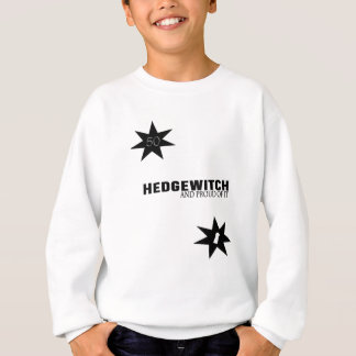 Hedgewitch and Proud of It Sweatshirt