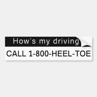 Heel toe Bumper sticker! Bumper Sticker