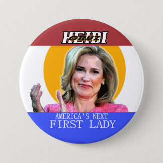 Heidi Cruz for First Lady 3 Inch Round Button