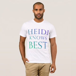 Heidi Knows Best shirt