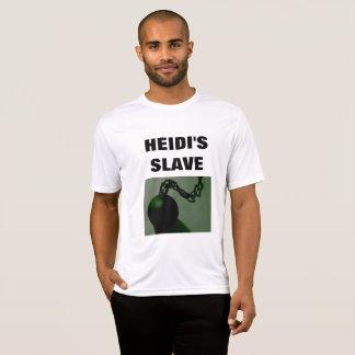 HEIDI'S SLAVE T-Shirt
