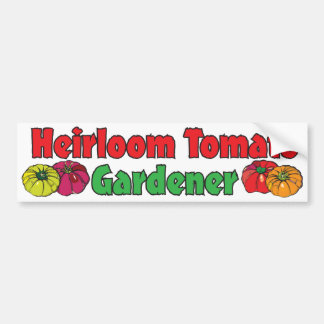 Heirloom Tomato Gardener Bumper Sticker
