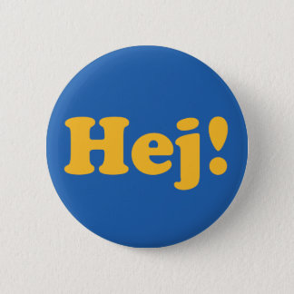 Hej! Sweden 2 Inch Round Button