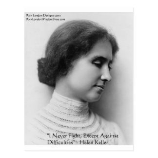 Helen Keller Fight Difficulties Wisdom Quote Gifts Postcard