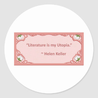Helen Keller on Literature Classic Round Sticker