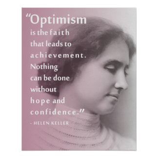 Helen Keller Optimism Quote Poster