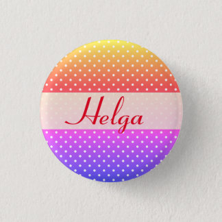 Helga name plate Anstecker 1 Inch Round Button