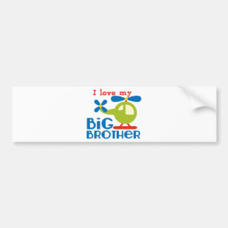 Helicopter I Love my Big Brother Bumper Sticker