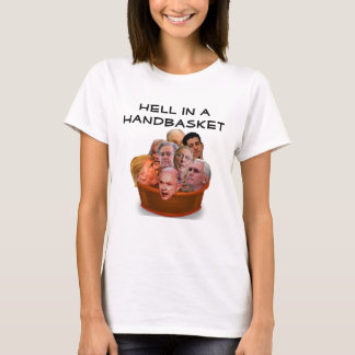 Hell in a Handbasket Personalized T-Shirt