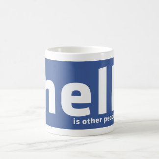 Hell Is Other People - Mug