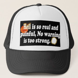 Hell is so painful trucker hat