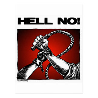 Hell No! Anti Slavery Discrimination Art Postcard