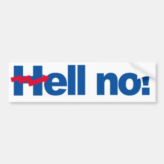 Hell No - Crooked H - -  Bumper Sticker