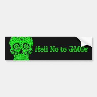 Hell No to GMOs bumpersticker Bumper Sticker