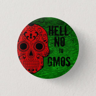 Hell No to GMOs Button