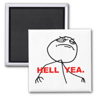 Hell Yea Rage Face Meme Refrigerator Magnet