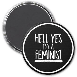 Hell Yes I'm a Feminist --  white - Magnet